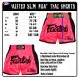 Шорты для Тайского Бокса FAIRTEX Slim Cut BS1714 ShockingPink